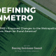 Redefining Nonmetro - What does OMB's Changes to the MSA Definition Mean